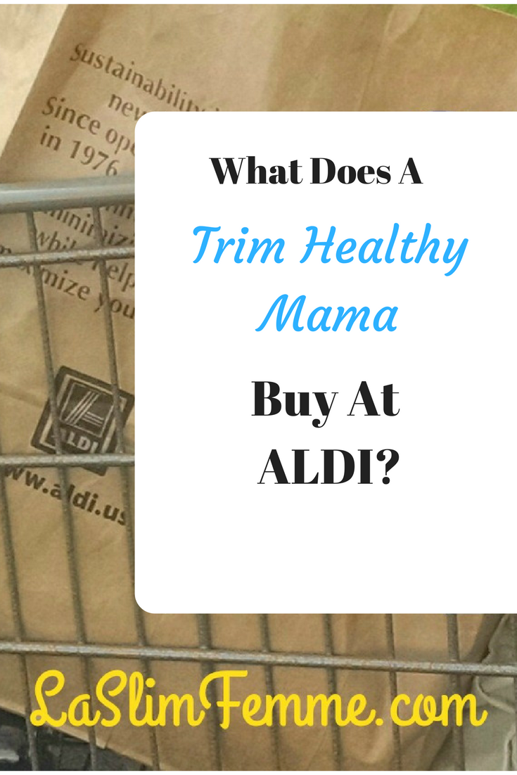 Trim Healthy Mama ALDI shopping list