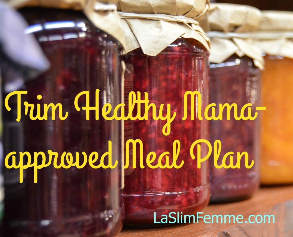 Trim Healthy Mama approved meal plan