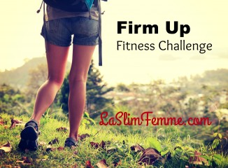 My Personal Firm-Up Challenge: Join Me?