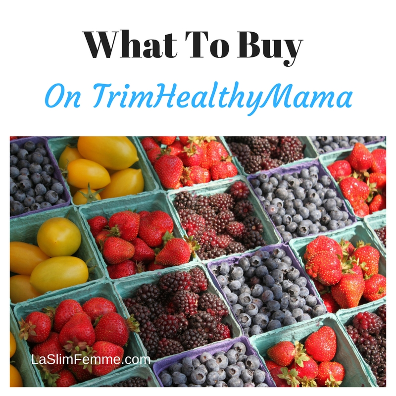 Trim Healthy Mama What To Buy