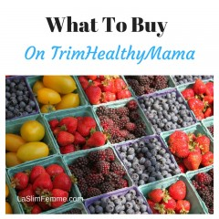 TrimHealthyMama: What To Buy
